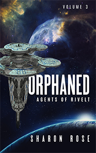 Agents of Rivelt: Orphaned - on Amazon!